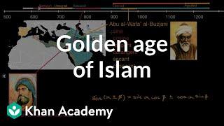 Golden age of Islam | World History | Khan Academy