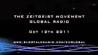 The Zeitgeist Movement Radio Oct 12th 11 Host Neil Kiernan