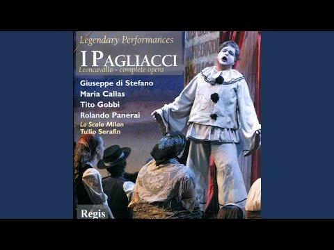 """I Pagliacci: Act I, """"Vesti La Giubba"""""""