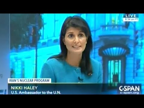 "Nikki Haley ""Iran Has ALWAYS Threatened The U.S.! They Have ALWAYS Been Involved In Terrorism!"""