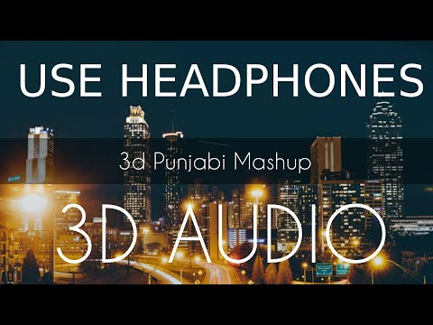 3d-punjabi-songs-2018-mashup-|-top-hits-punjabi-remix-songs-|-3d-punjabi-songs
