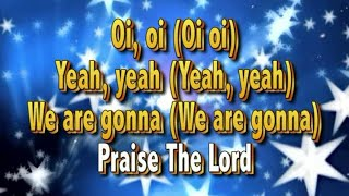 Oi Oi We are gonna praise the Lord (Doug Horley) - Kids Worship - Sing Along Lyric Video