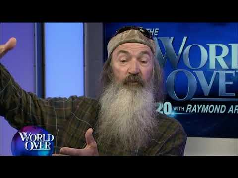 World Over - 2017-10-26- 'Duck Dynasty' Patriarch Phil Robertson with Raymond Arroyo