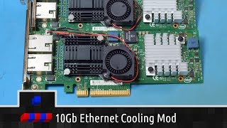 10Gb Ethernet Cooling Mod and Testing