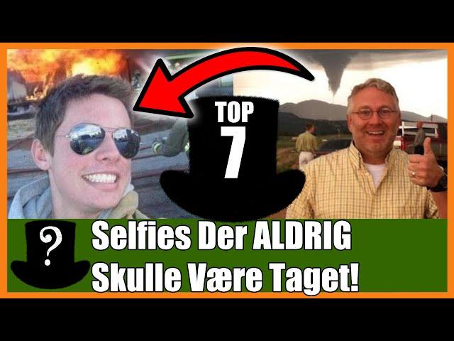 TOP 7 Selfies Der ALDRIG Skulle Være Taget!