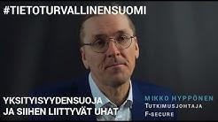 Yksityisyydensuoja ja siihen liittyvät uhat - Mikko Hyppönen (F-secure) - #TietoturvallinenSuomi