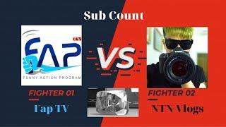 🔴Live : Subscribe Count / Fap TV Đang Dần Đến Mốc 10Tr Subscribers . NTN Vlogs  VS  Fap TV .