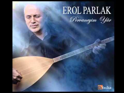 Erol Parlak - Canımdasın Candan Öte (...