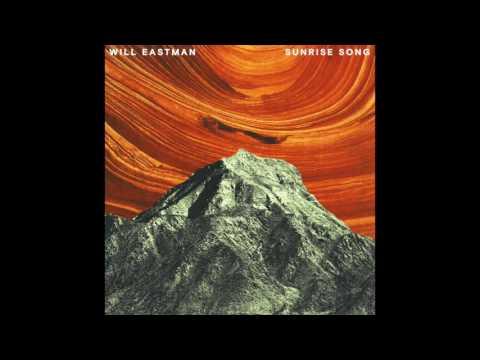 Sunrise Song - Will Eastman