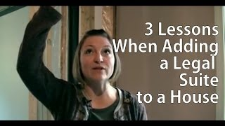 3 Lessons Learned When Adding a Legal Suite to a House
