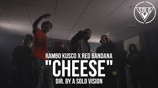 "Rambo Kusco x Red Bandana - ""Cheese"" (Official Video) 