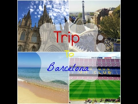 Trip to Barcelona 2015