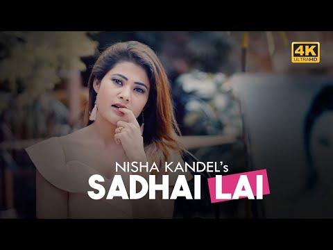 Sadhai Lai   Nisha Kandel   Official Music...