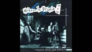 Frank Boeijen Groep -  Live in Ede