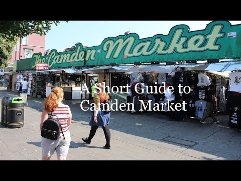 A Short Guide to Camden Market in London