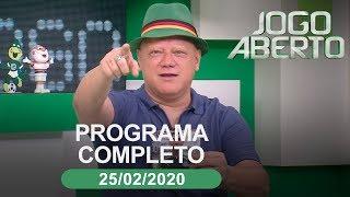 [AO VIVO] JOGO ABERTO - 25/02/2020