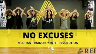 """No Excuses"" || Meghan Trainor || Fitness Choreography || REFIT®️ Revolution Mp3"