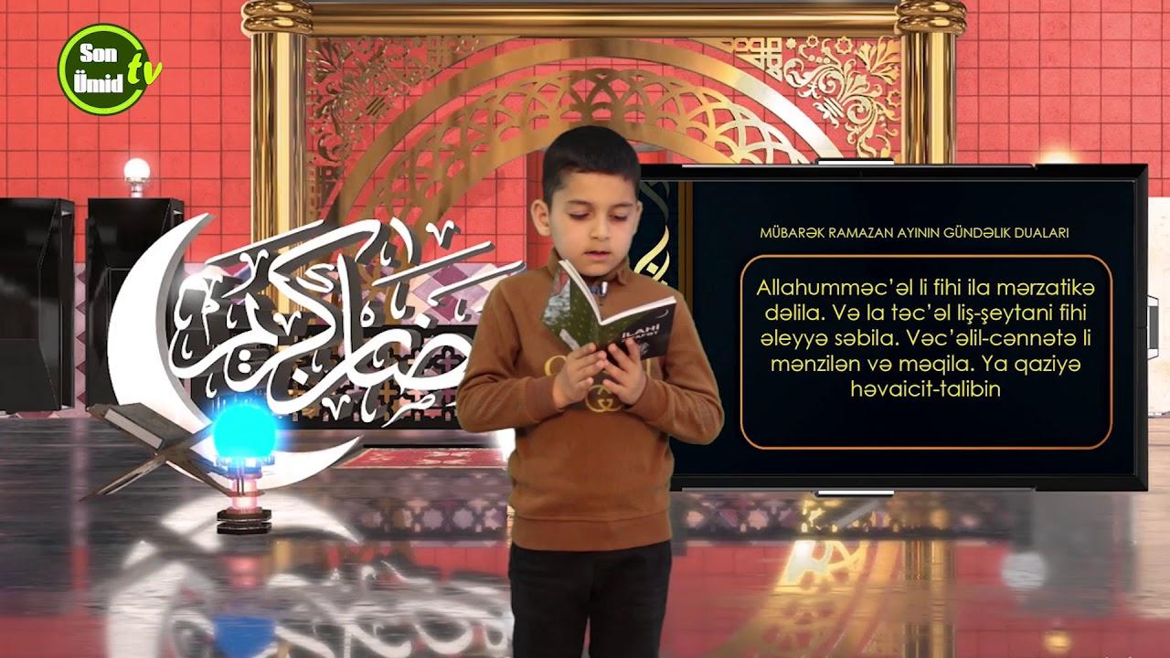 Mübarək #Ramazan2020 ayının 21-ci gününün – #DUASI Zeynəb&Mehdi