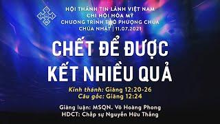 HTTL HÒA MỸ - Chương Trình Thờ Phượng Chúa - 11/07/2021