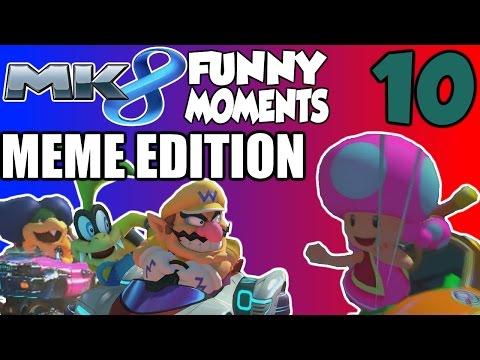 Mario Kart Funny Moments Montage 10!! (Mario Kart 8 Meme Edition) |