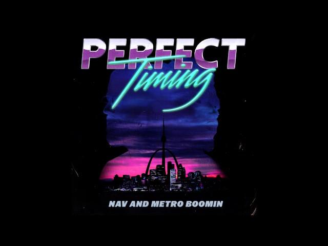 NAV Metro Boomin Minute Lyrics