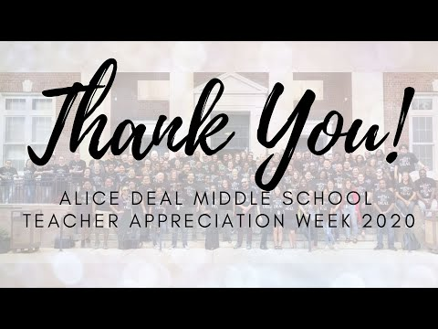 Teacher Appreciation Week - Deal Middle School 2020