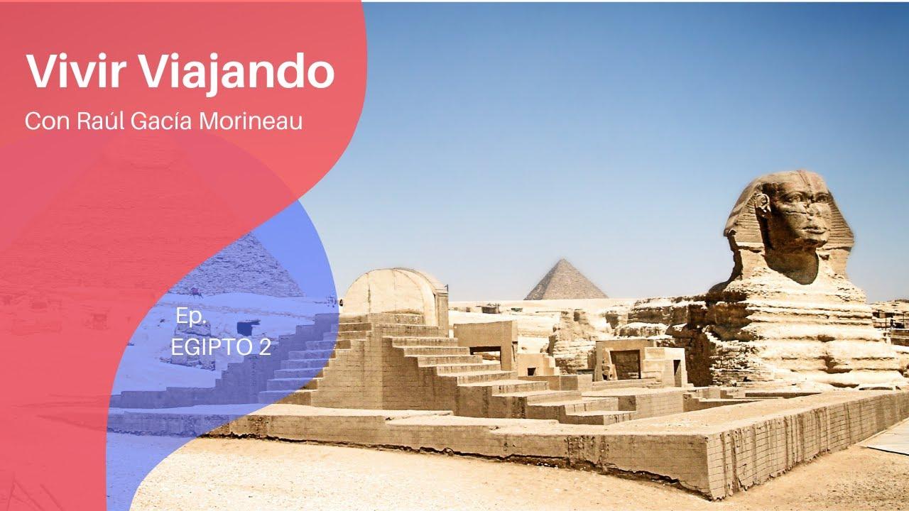 Download Viaje por Egipto. Segundo episodio.