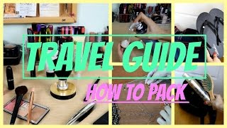 Travel guide | How to pack for vacation