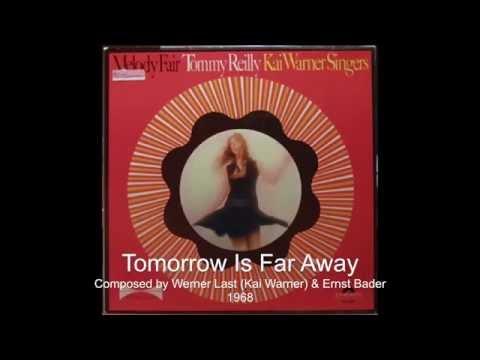 Tommy Reilly & Kai Warner - Tomorrow Is Far Away (1968)