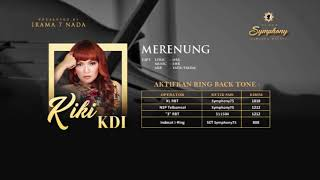 Merenung - Kiki KDI (Preview Video Lyrics)