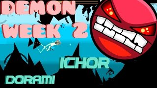 DEMON WEEK #2 - Ichor by Dorami [Geometry Dash 2.0]
