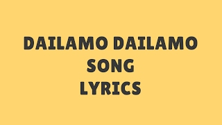 Dailamo Dailamo Song Lyrics | Dishyum