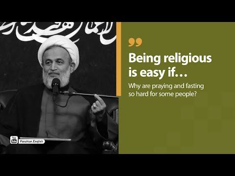 Being religious is easy if… | Ali Reza Panahian