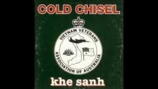 Cold Chisel Khe Sanh