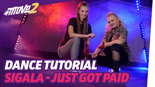 Just Got Paid – Sigala, Ella Eyre, Meghan Trainor | Dance Tutorial | #move2money Video
