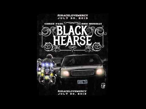 Corey Paul feat. Dre Murray - Black Hearse