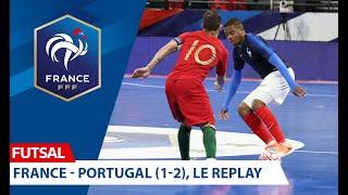 Futsal France Portugal 1 2 le replay
