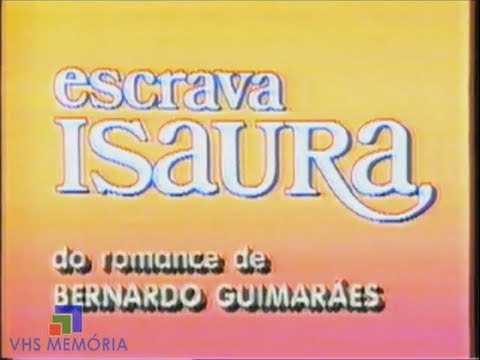 Abertura Escrava Isaura - Rede Globo (1976)