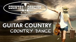 GUITAR COUNTRY - Country dance - COUNTRY DANCING Vol 1 - country line dance e balli di gruppo