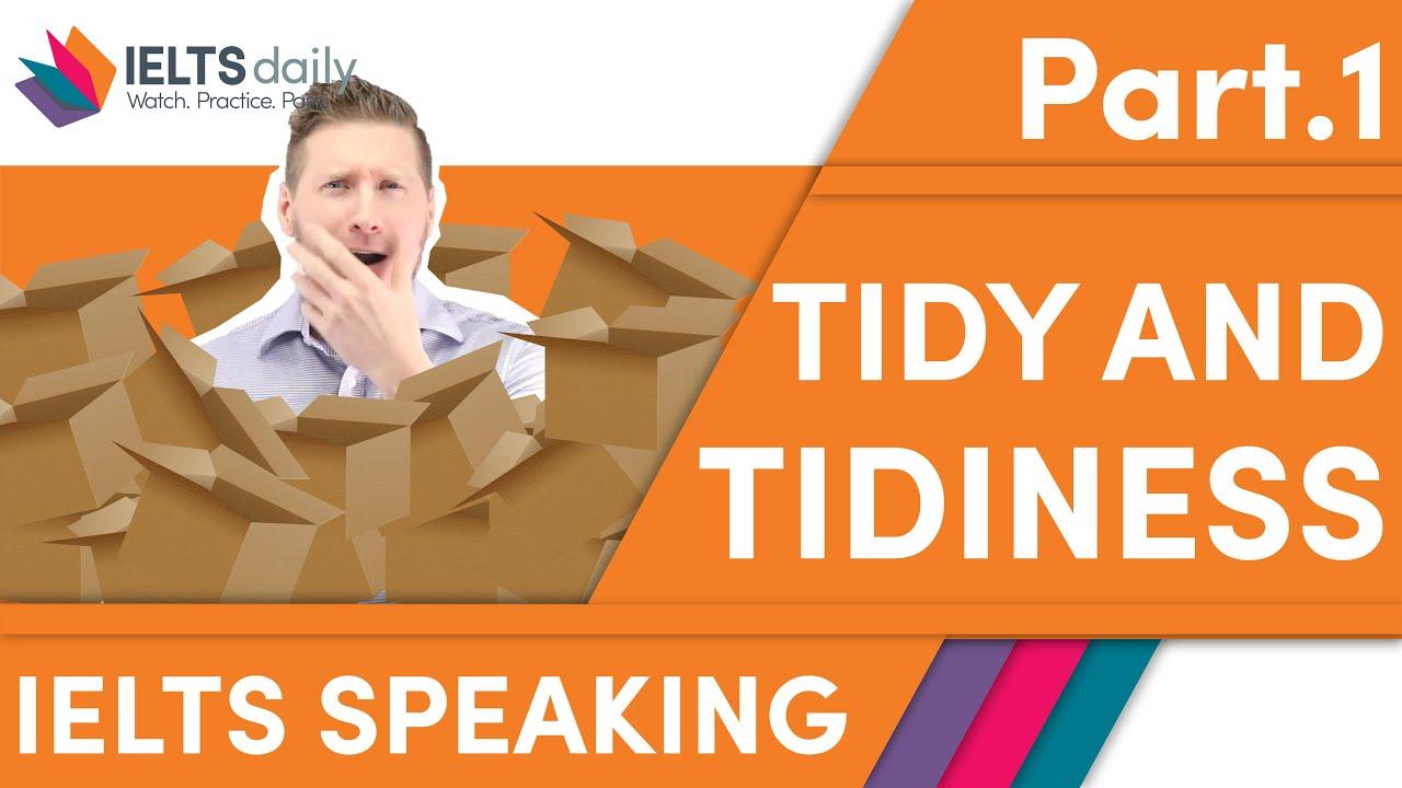 TIDY / TIDINESS