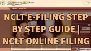 NCLT E-FILING STEP BY STEP GUIDE | NCLT ONLINE FILING BY CS MANISHA SHARMA