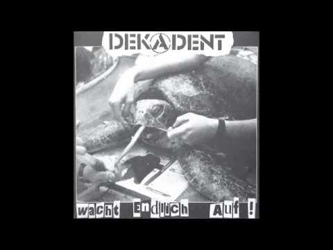 Dekadent - Wacht Endlich Auf - 1996 - (Full Album)