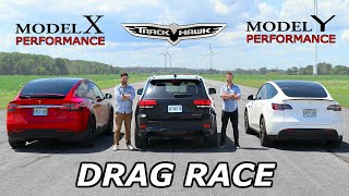 Jeep Trackhawk vs Tesla Model Y Performance vs Tesla Model X Performance // DRAG & ROLL RACE