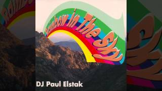 DJ Paul Elstak - Rainbow In The Sky (K&A