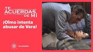 Te acuerdas de mí: Olmo le exige a Vera que le cumpla como esposa | C-62 | Las Estrellas