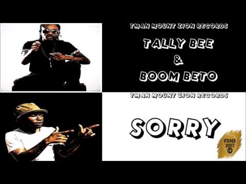 Tally Bee ft Boom Betto - Sorry  (Tman Mount  Zion Records) May 2017