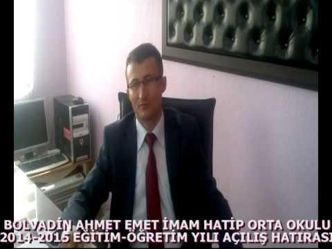 BOLVADİN AHMET EMET İMAM HATİP ORTA OKULU 2014-2015 ÖĞRETİM YILI AÇILIŞ 2014/2