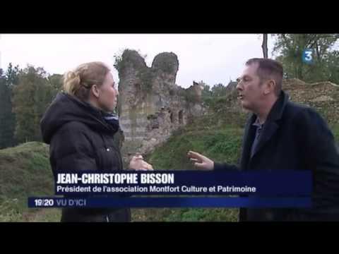 Emission Vu d'ici 20 novembre le chateau de Montfort sur Risle