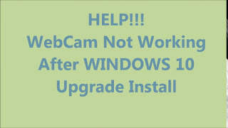 WebCam NOT Working After Windows 10 Upgrade Install (fix driver Acer Dell HP Toshiba Lenovo Asus MSI