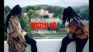 Video King Palastarshow ft Kellingston - WATCH ME download MP3, 3GP, MP4, WEBM, AVI, FLV Oktober 2018